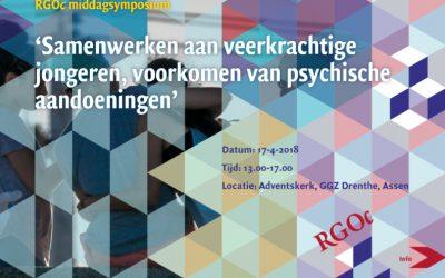 17-04-2018: Samenwerken aan veerkrachtige jongeren, voorkomen van psychische aandoeningen. Middagsymposium Vroegdetectie Netwerk, Adventskerk GGZ Drenthe, Assen