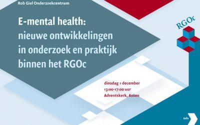 1 december 2015: RGOc symposium: E-mental health: nieuwe ontwikkelingen in onderzoek en praktijk binnen het RGOc