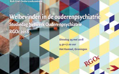 29-05-2018: Studiedag Ouderenpsychiatrie: Welbevinden in de Ouderenpsychiatrie, Het Kasteel, Groningen