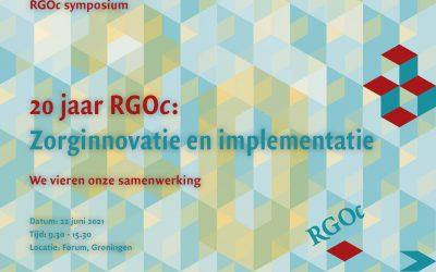 22 juni 2021, Symposium RGOc 20 jaar: zorginnovatie en implementatie. Aansluitend aan het symposium de oratie van eerste RGOc hoogleraar Daniëlle Cath